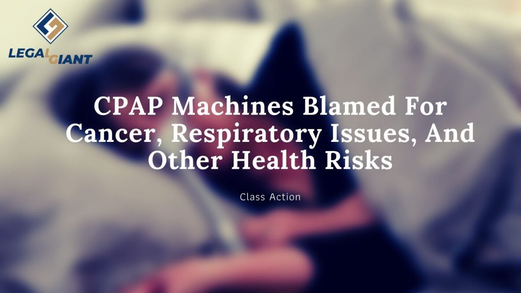 cpap lawsuit, cpap attorney